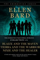 The Energetics Paranormal Romance Collection 1-3: Blaize and the Maven, Tierra and the Warrior, Nixie and the Healer