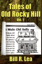 Tales Of Old Rocky Hill, Vol 1