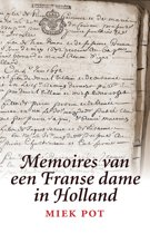 Memoires van een Franse dame in Holland