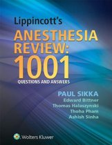Lippincott's Anesthesia Review