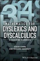 Mathematics for Dyslexics and Dyscalculics