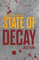 State of Decay - A Post-Apocalyptic Survival Thriller