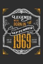 Legends Were Born in September 1969 One Of A Kind Limited Edition