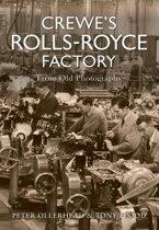 Omslag van 'Crewe's Rolls-Royce Factory From Old Photographs'