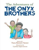 The Adventures of the Onyx Brothers