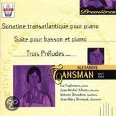 Tansman: Sonatine transatlangique pour piano; Suite pour basson et piano; Trois Preludes