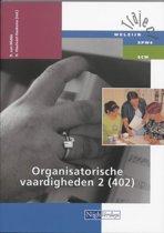 Theorieboek 2 402 Organisatorische vaardigheden