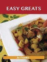 Easy Greats: Delicious Easy Recipes, The Top 99 Easy Recipes