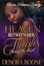Heaven Between Her Thighs
