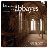 Chant des Abbayes