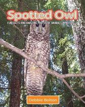 Spotted Owl: Fun Facts and Amazing Photos of Animals in Nature