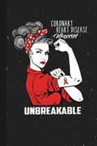 Coronary Heart Disease Warrior Unbreakable: Coronary Heart Disease Awareness Gifts Blank Lined Notebook Support Present For Men Women Red Ribbon Aware