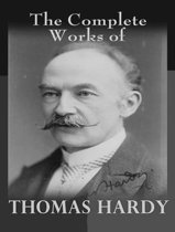 The Complete Works of Thomas Hardy