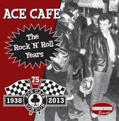 Ace Cafe: The Rock N..