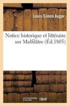 Notice Historique Et Litt�raire Sur Malfil�tre