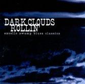 Dark Clouds Rollin'