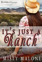 It's Just A Ranch