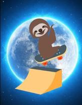 Smiling Sloth Skateboarding Jump Moon Notebook Journal 150 Page College Ruled Pages 8.5 X 11