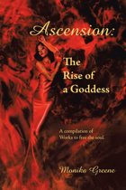 Ascension: the Rise of a Goddess.