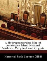 A Hydrogeomorphic Map of Assateague Island National Seashore, Maryland and Virginia