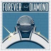Forever Neil Diamond -14T