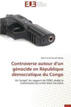 Controverse Autour D?un G�nocide En R�publique D�mocratique Du Congo