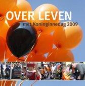 Over leven met koninginnedag 2009