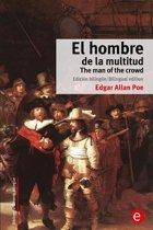 El Hombre de la Multitud/The Man of the Crowd