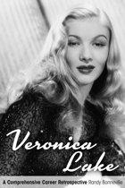 Veronica Lake: A Comprehensive Career Retrospective