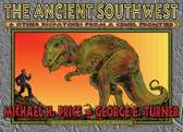 The Ancient Southwest and Other Dispatches from a Cruel Frontier