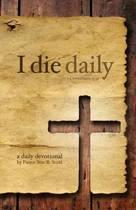 I Die Daily