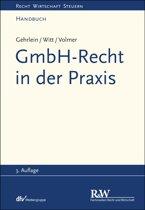 GmbH-Recht in der Praxis