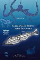 Vingt Mille Lieues Sous Les Mers - Tome 1