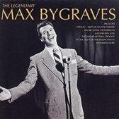 The Legendary Max Bygraves