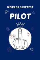 Worlds Shittest Pilot: Perfect Gag Gift For The Worlds Shittest Pilot - Blank Lined Notebook Journal - 100 Pages 6 x 9 Format - Office - Work