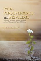 Pain, Perseverance, and Privilege