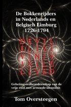 De Bokkenrijders in Nederlands en Belgisch Limburg 1726-1794