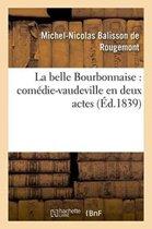 La Belle Bourbonnaise