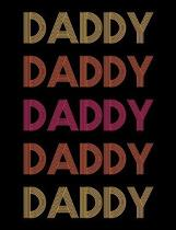 Daddy: Retro Style DDLG ABDL BDSM Adult Diary Notebook 100 lined pages
