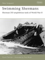 Swimming Shermans: Sherman DD amphibious tank of World War II