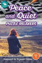 Peace and Quiet Puzzle Relaxers Vol 1