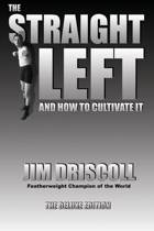 The Straight Left and How to Cultivate It