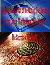 English Translation of the Qur'an, the Meaning of the Quran, the Message of the Quran, the Secrets of the Koran