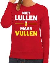 Niet Lullen maar Vullen tekst sweater rood voor dames XL