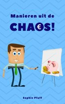 Manieren uit de Chaos