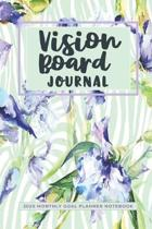 Vision Board Journal: 2020 Monthly Goal Planner Notebook