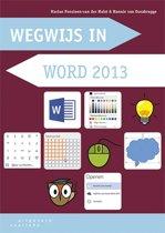Wegwijs in word / 2013