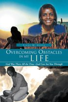 Overcoming Obstacles in My Life