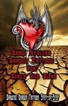 Draw Stylish Dragon Tattoos for Girls and Boys