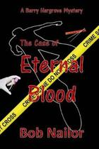 Barry Hargrove and the Case of Eternal Blood